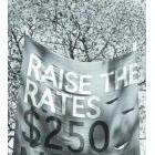 Protester seeking to Raise the Rates